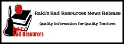 Raki's Rad Resources News Release for Quality Teacher Resources